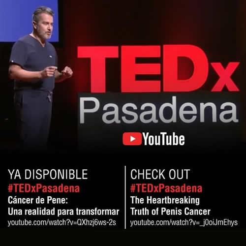 Cáncer de Pene: Una Realidad para Transformar | Rene Sotelo | TEDxPasadena